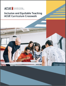 ACUE Inclusive and Equitable Teaching Crosswalk