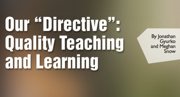 "Our ""Directive"": Quality Teaching and Learning: Change Magazine"