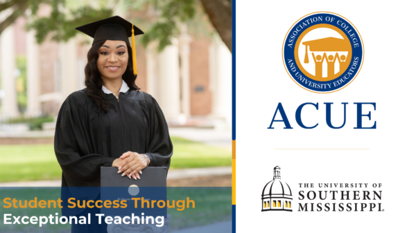 Student Success Through Exceptional Teachingat the University of Southern Mississippi